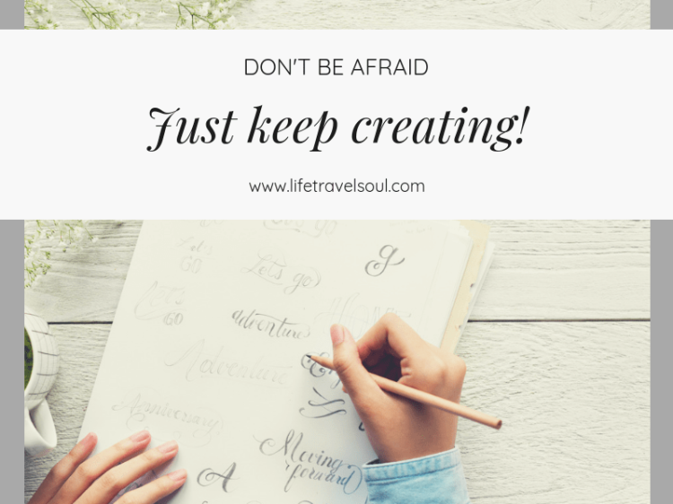 Just keep creating!